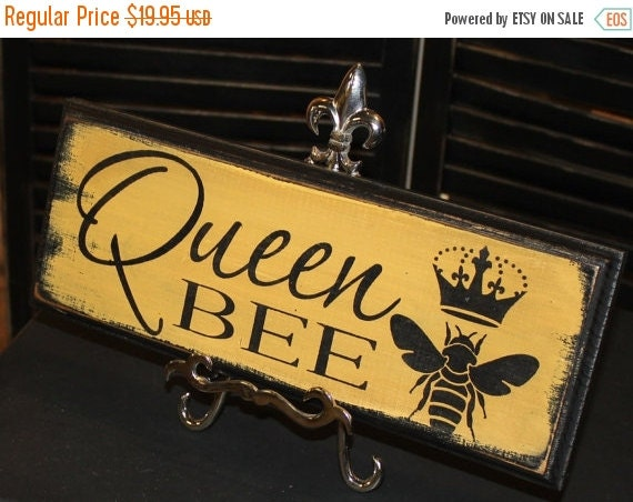 25% SALE Queen Bee Sign/Great Mother's Day Gift/Queen Sign/Royal Sign/Wood Sign/Christmas Gift/Bee Sign