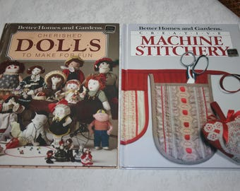 Two 2 Vintage Hardcover Books Sewing Creative Machine Stitchery and Cherished Dolls To Make For Fun by Better Homes and Gardens
