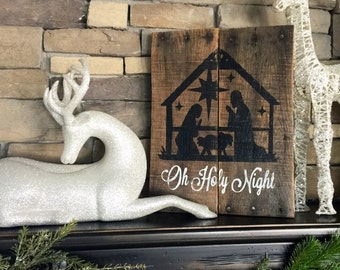 Christmas sign, Nativity sign, oh holy night sign, pallet sign, rustic christmas sign, pallet sign, nativity scene sign, reclaimed wood