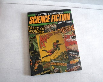 A pictorial history of science fiction book by David Kyle