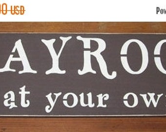 ON SALE TODAY Playroom  Wood Sign Enter at your own risk