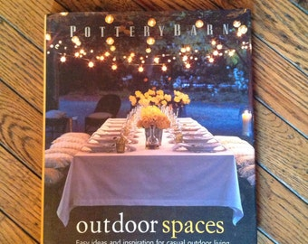 Pottery Barn Outdoor Spaces Book Decorating