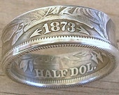 1873 Silver Half Dollar Coin Ring in a size 11 (90 Percent Silver) (Reserved for Deborah)