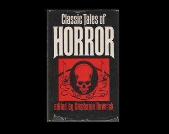 Classic Tales of Horror. 1977 Hardback Book with Dust Jacket. Poe. Dickens. Stoker. Stephanie Dowrick. Book Club Assosciates. BCA. Gothic.