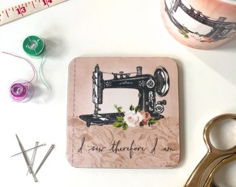 Vintage Sewing Machine Coaster I Sew Therefore I Am Crafters Gift