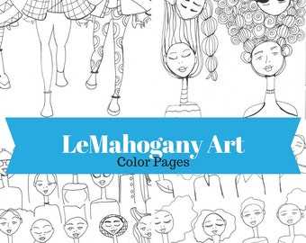 LeMahogany Art Color Pages-  Digital Adult Coloring Pages, Fashion Illustration, Coloring pages, Coloring pages for kids