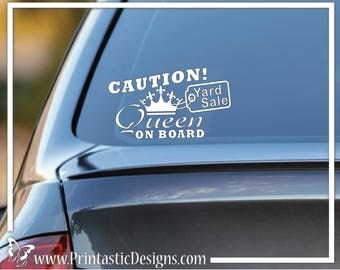 Yard Sale AUTO DECALS -  Your Choice: Yard Sale Queen or CAUTION This Car Stops at all yard sales