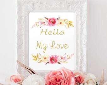 Hello my love Printable Art, Nursery decor, Watercolor Printable Art Print baby girl decor Instant Download, Digital File