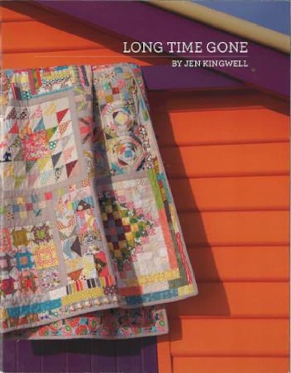 Long Time Gone by Jen Kingwell