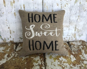 HOME SWEET HOME Square Pillow Burlap Pillow Decorative Throw Accent Pillow Custom Colors Available Home Decor Country Farm House