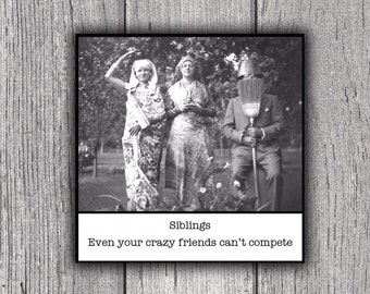 Magnet - Siblings - Funny Brother Sister Sibling Gift
