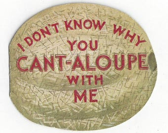 Vintage Valentine Cant-Aloupe Greeting Card, 1930s