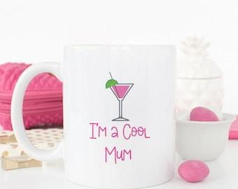 I'm A Cool Mum Mug