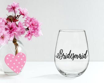Bridesmaid Glass- Maid of Honor Glass- Bridal Party Gift- Bridesmaid Gift- Bride Glass