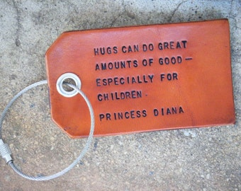 Princess Diana Quote Leather Luggage Tag With Four Tie Options
