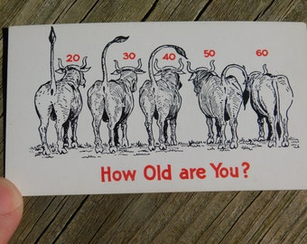 1950's 60's Original Magazine or Greeting Cards Risque Cartoon That reads How Old Are You?