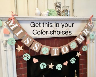Beach Bridal Shower Decorations / Mint and Coral MISS to MRS Banner / Sea Shells Bachelorette Party Decor / Shell banner/  Your colors