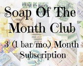 3 month (1 bar/mon.) Soap Club subscription