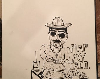 Pimp my Taco (original drawing)