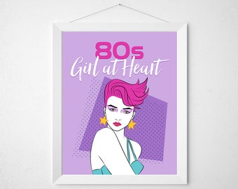 80s Girl at Heart - eighties print poster sign wall decor art - neon hot pink purple girly punk rock retro quote script housewarming gift