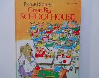 Vintage Richard Scarry's Great Big Schoolhouse Hardback Book 1979