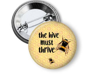 Save the Pollinators Save the Bees Pin Save the Hive Pin Bees Pin B51