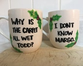 Why Is The Carpet All Wet Todd, I Don't Know Margo, Coffee Cups, Coffee Cup, His and Hers, Funny Mug