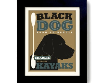 Black Lab Retriever Kayak Art Labrador Art Dog Art Print Loves to Kayak Personalized Labrador Retriever Black Dog Outdoorsman