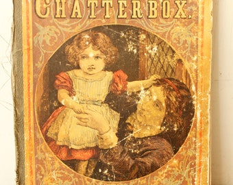 Antique Children's Book Chatterbox 1872 Baby Nursery Prop Collectible Book