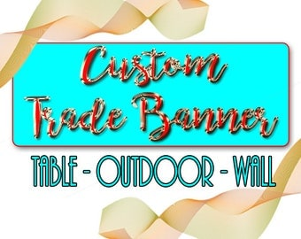 CUSTOM BANNER FOR Tables Walls Outdoor -Trade Fair Banner- Birthday Banner - Event Banner  - Outdoor Signage  - Grand Opening