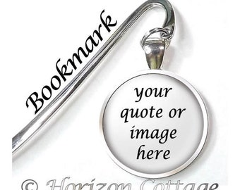 Your Custom Photo or Quote in a Bookmark, Custom Bookmark, Personalized Bookmark, 1 or 2 Sided