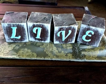 LIVE Message blocks 3 1/2 x 3 1/2 inch wood blocks distressed primitive rustic country home decor
