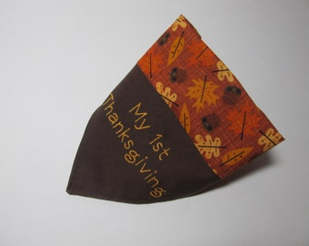 Thanksgiving Dog Bandana - My 1st Thanksgiving - First Thanksgiving - Over the Collar Style - Makes a Great Gift