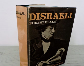 Antique Biography - Disraeli by Robert Blake - 1967 - Illustrated - Victorian England