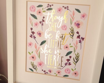 Real Gold Foil Print Shakespeare Quote Pink and Gold Nursery Wall Art Though She Be But Little She is Fierce Real Gold Foil wall decor 8x10