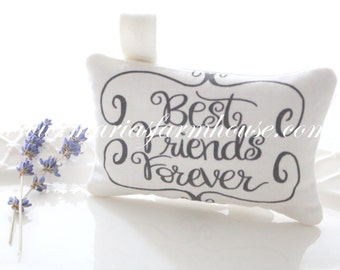Best Friends Forever, Dried Lavender Sachet with Modern Calligraphy, Gifts for Her