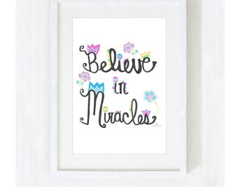 """Inspirational Quote """"Believe in Miracles"""" Instant Download Art Print / Religious Spiritual Saying / Digital JPEG PDF Print at Home Artwork"""
