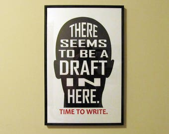 Draft in Your Head Time To Write Poster writing gifts for writers author novel writing storytellers rough draft glossy poster print