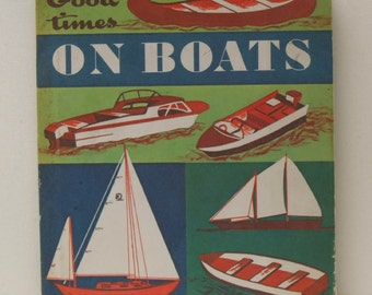 Good Times of Boats 1963 Will Hayes Henry Luhrs