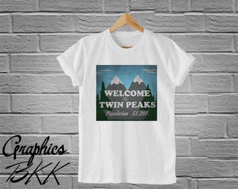 Welcome to Twin Peaks Shirt twin peaks t-shirt Graphic Unisex T-Shirt top tee (S-XL) Free Shipping