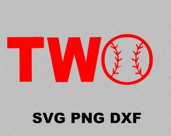 Baseball Two Birthday SVG File Instant Download Cutting Machine Baseball Birthday Two svg Sports Svg Second Birthday svg Png Dxf