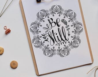 Be Still | Inspiration | Encouragement | Print | Hand lettering | Home Decor | Scripture | Wall Art  | Christian Gifts | Psalm 46:10