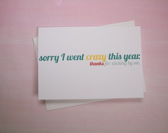 """Funny Card, Thank You Card, Card for Friend - """"Sorry For Going Crazy"""""""