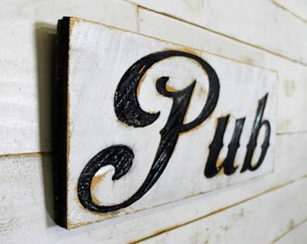 """Pub Sign 24"""" x 10"""" - Carved in a Cypress Board Rustic Distressed Shop Advertisement Farmhouse Style Restaurant Cafe Bar Wooden Wood Gift"""