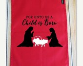 Sale Christmas Garden Flag - For unto us, A child is born