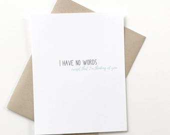 Sympathy Card. Empathy Card. I have no words. Sad News Card. I'm thinking of you card.