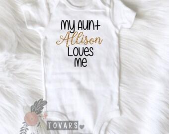 My Aunt Loves Me bodysuit personalized aunt shirt my aunt loves me shirt Niece shirt baby girl clothing aunt shirt auntie shirt