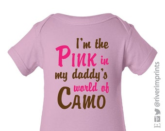 Baby PINK in Daddy's world of CAMO, baby bodysuit short or long sleeved creeper or toddler girl hunter camoflauge
