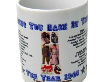 1946 Taking You Back In Time Coffee Mug