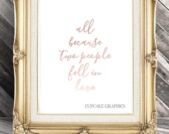 All because two people fell in love - Generation Wedding Sign - Wedding Decor